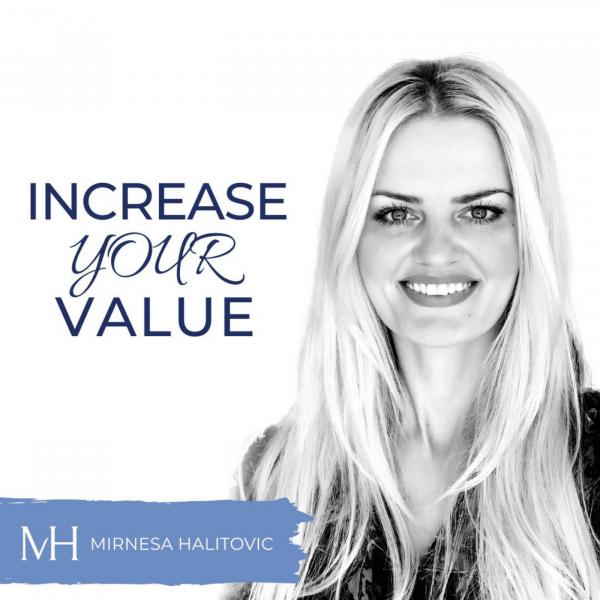 Increase Your Value mit Mirnesa Halitovic