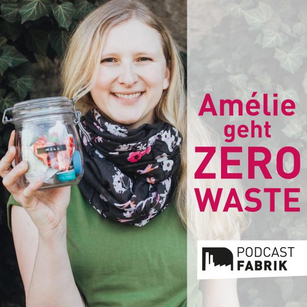 Amélie geht Zero Waste
