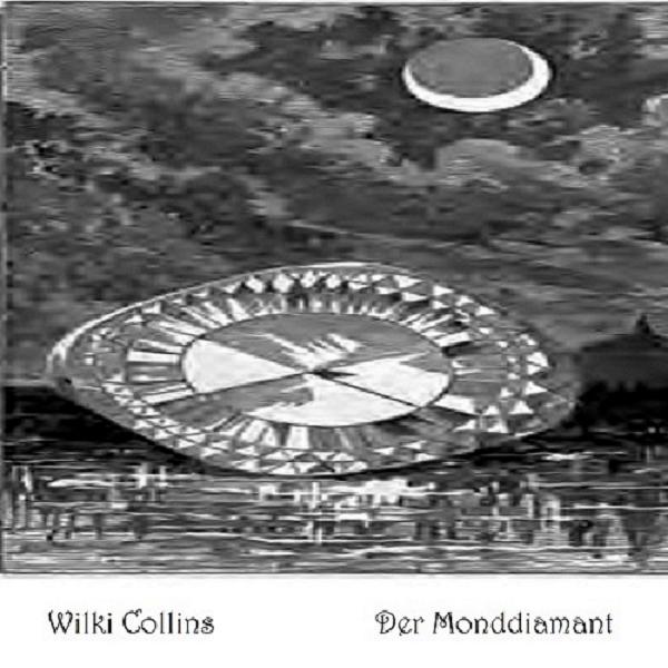 Wilki Collins_Der Monddiamant