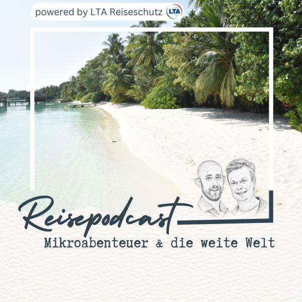 Reisepodcast - Geht mit uns auf Welttournee