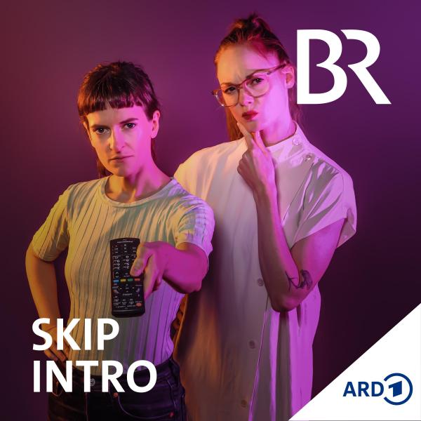 Skip Intro - der Serien-Podcast