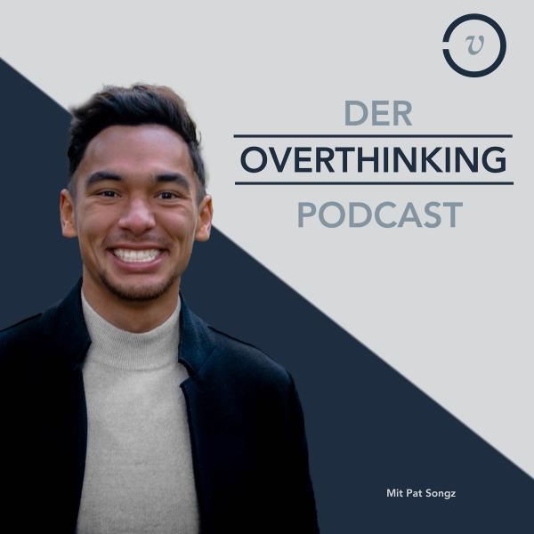 Der Overthinking Podcast
