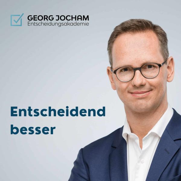 Endlich Entscheidungen vom Chef | Georg Jocham