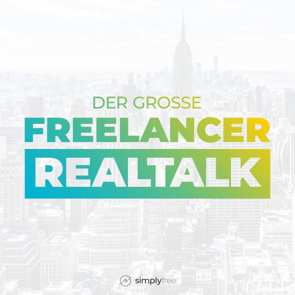 Der große Freelancer Realtalk