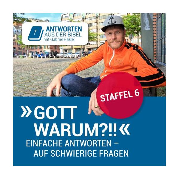 Antworten aus der Bibel mit Gabriel Häsler | Audio-Podcast