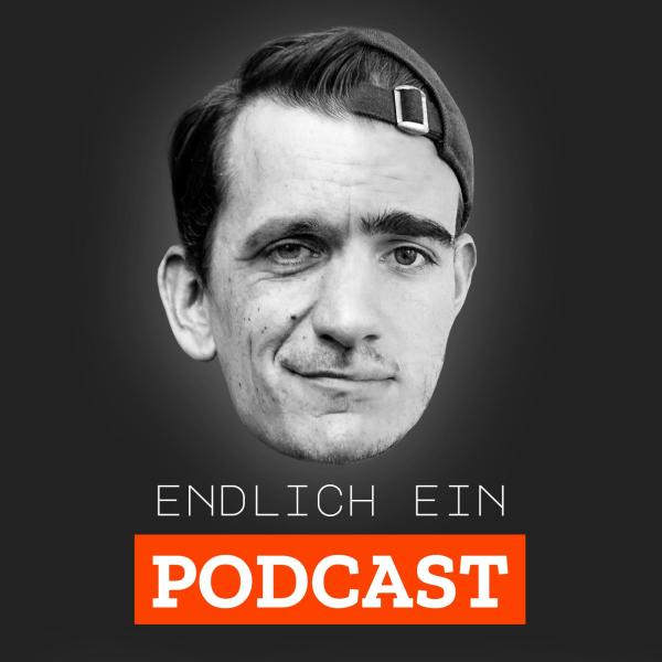 Endlich ein Podcast