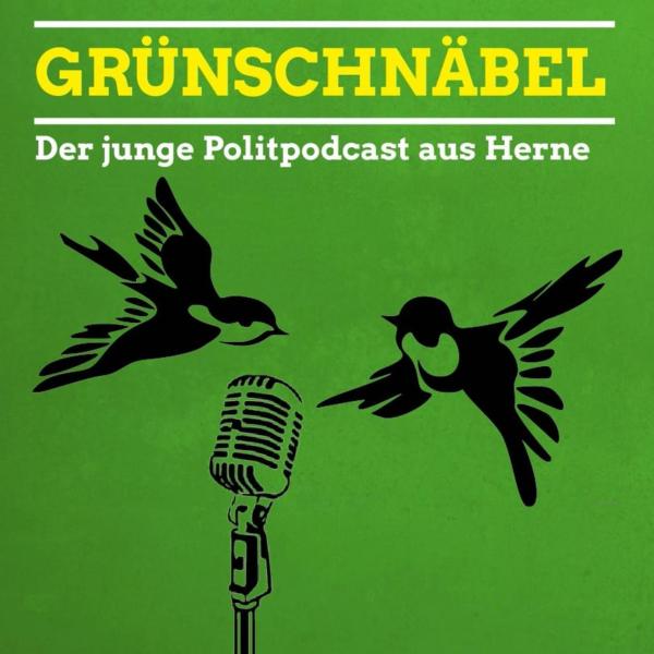 Grünschnäbel - der junge Politpodcast aus Herne