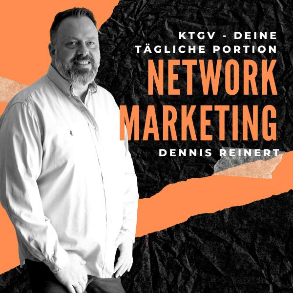 KTGV - Deine tägliche Portion Network Marketing