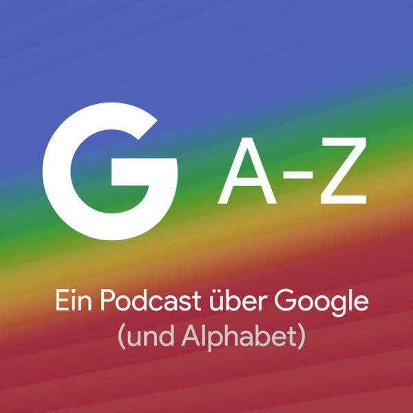 GAZ - Der Podcast über Google (und Alphabet)