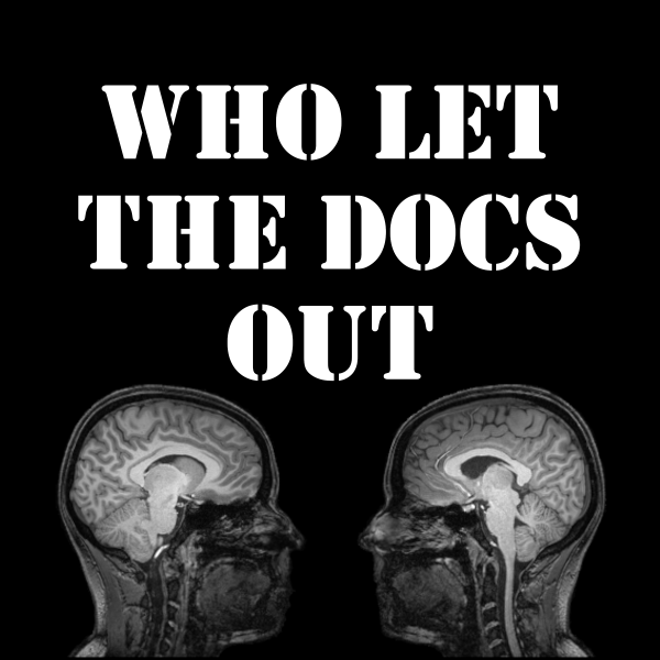 Who let the Docs out