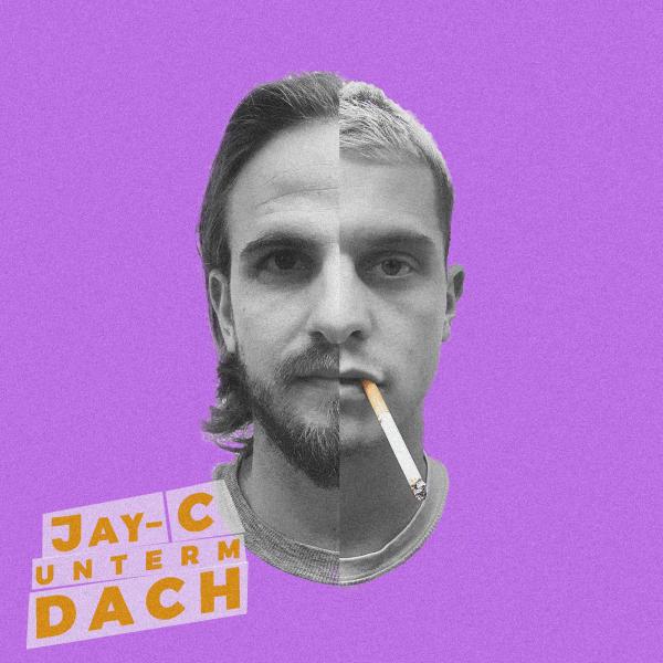 Jay-C Unterm Dach