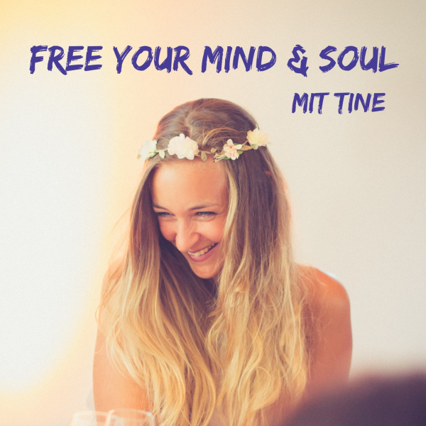 Free your Mind & Soul