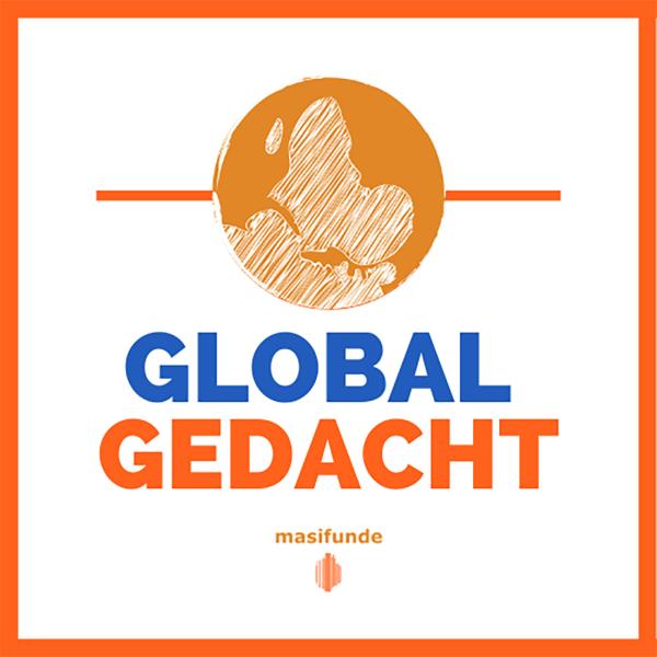 Global Gedacht!