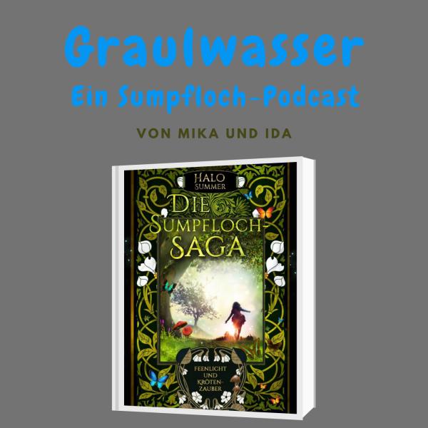 Graulwasser   Ein Sumpfloch-Podcast