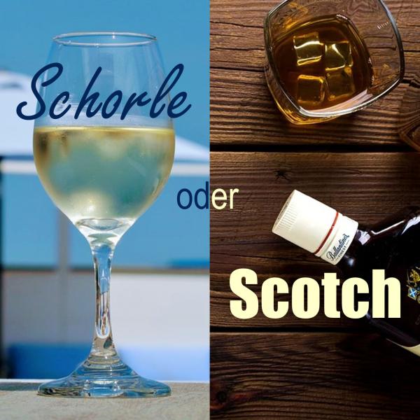 Schorle oder Scotch