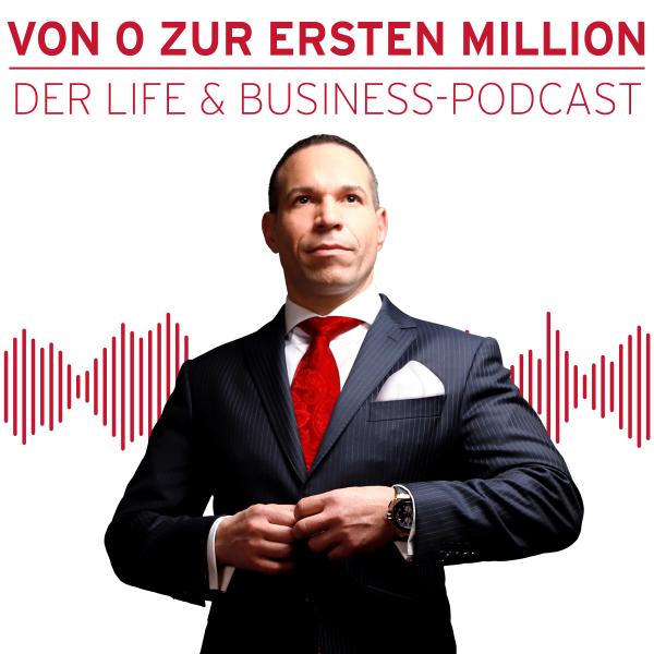 Marc Galal - Von 0 zur ersten Million - Der Life & Business Podcast
