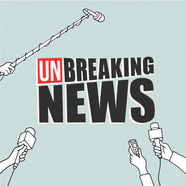 unBreaking News