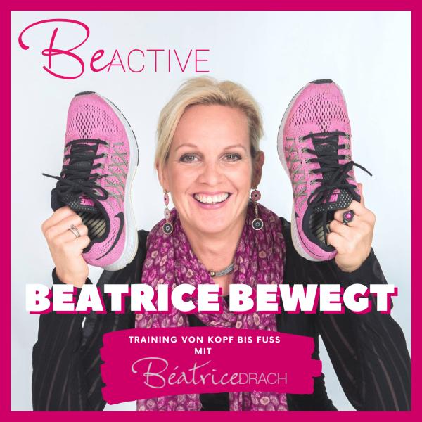 Be Active - Für deine kleinen Bewegungsimpulse im Alltag mit Béatrice Drach