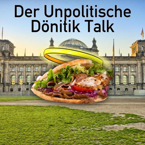 Der unpolitische Dönitik Talk