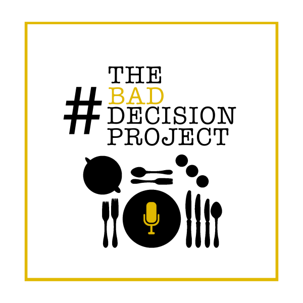 The Bad Decision Project