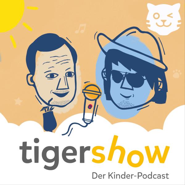 Die tigershow - Ein Podcast für Kinder und die ganze Familie!