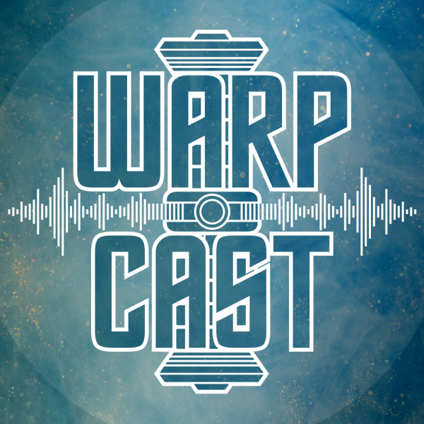 warpCast - Der Warp-Core.de Podcast