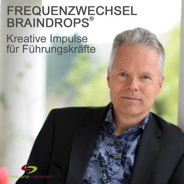 Frequenzwechsel - Kreative Impulse für Führungskräfte