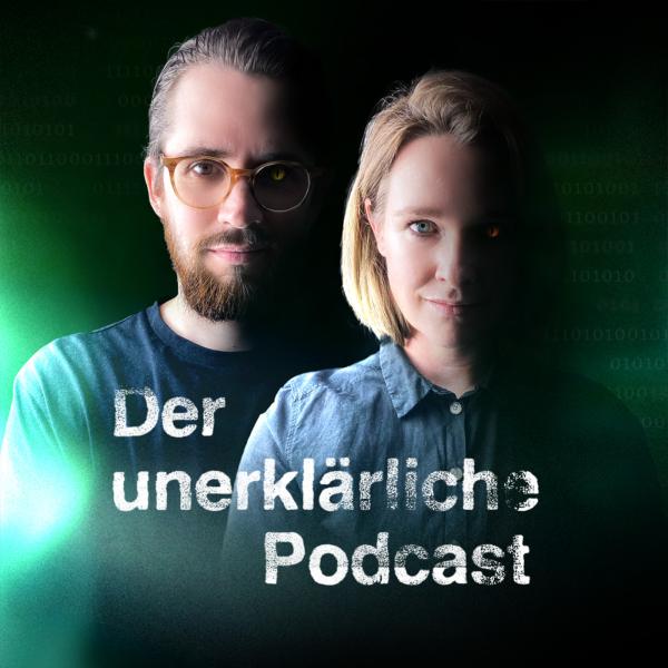 Der Unerklärliche Podcast gegen Langeweile