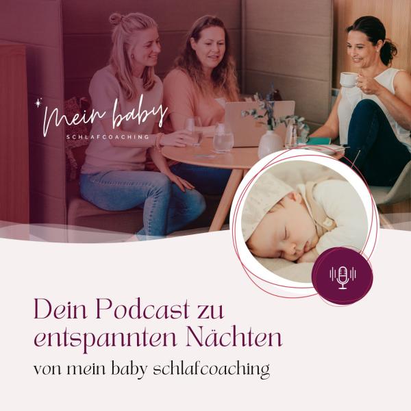 Dein Babyschlaf-Podcast zu entspannten Nächten