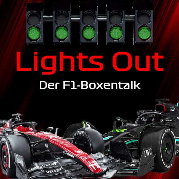 Lights Out –Der F1-Boxentalk
