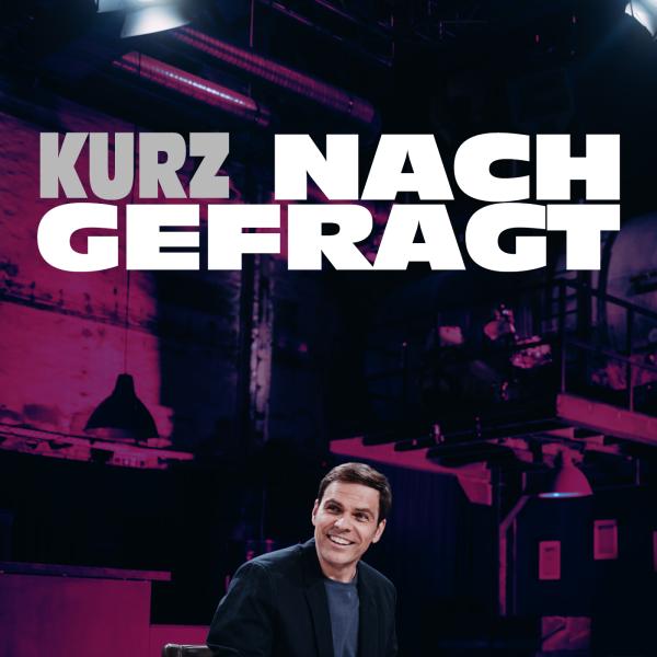 KURZ NACHGEFRAGT