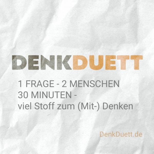 DenkDuett - der Philosophiepodcast