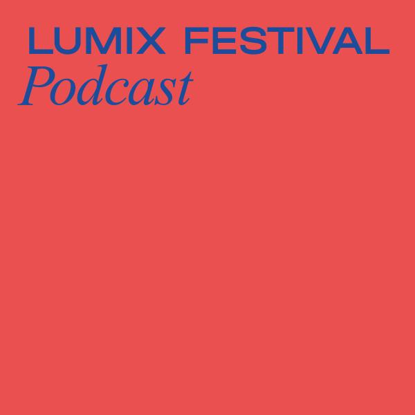 LUMIX Festival Podcast
