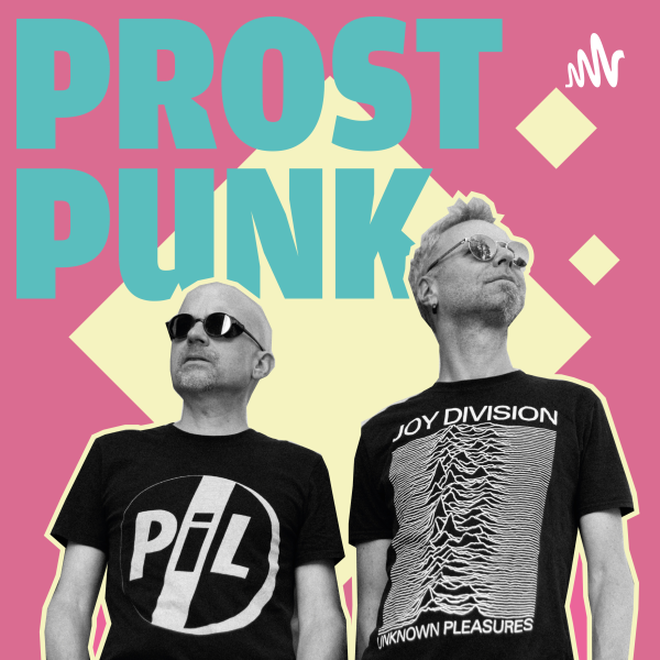 Prost Punk - der Post-Punk-Podcast
