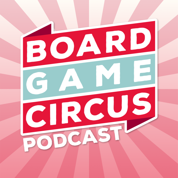 Board Game Circus Podcast