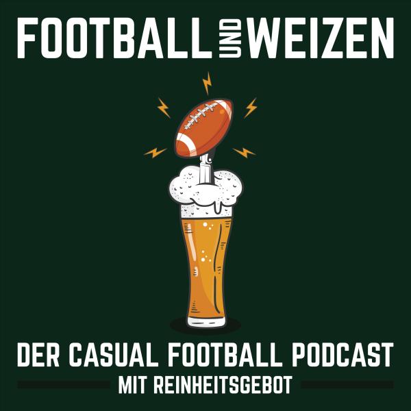 Football und Weizen - Der Casual Football Podcast mit Reinheitsgebot