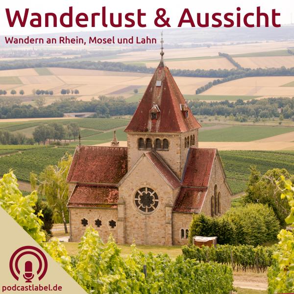 Wanderlust & Aussicht - Wandern an Rhein, Mosel und Lahn