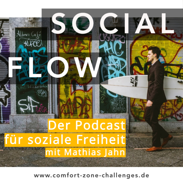 SOCIAL FLOW - Dein Podcast für soziale Freiheit