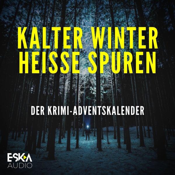 Kalter Winter, heiße Spuren – Der Krimi-Adventskalender mit Sherlock Holmes, Father Brown und Co.