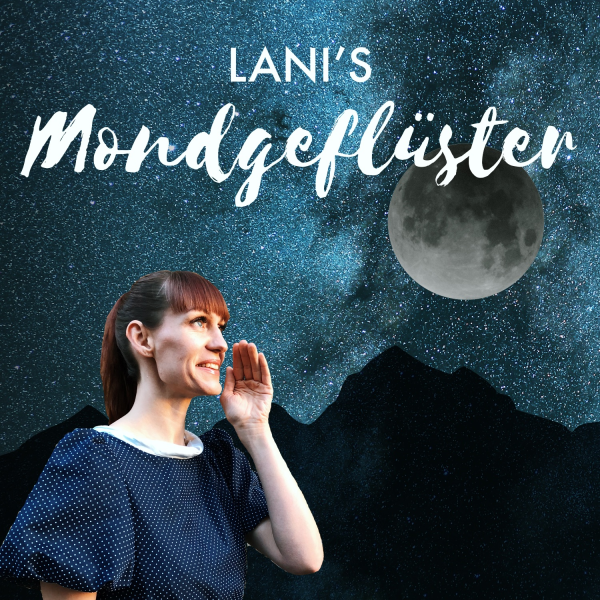 LANI'S Mondgeflüster