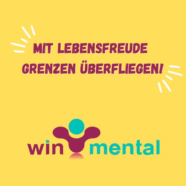 WinMental • Mit Lebensfreude Grenzen überfliegen!