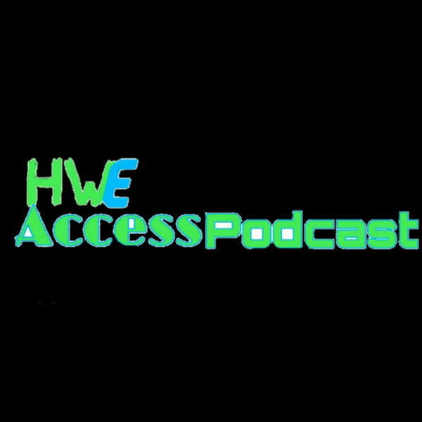 HWEAccess Podcast