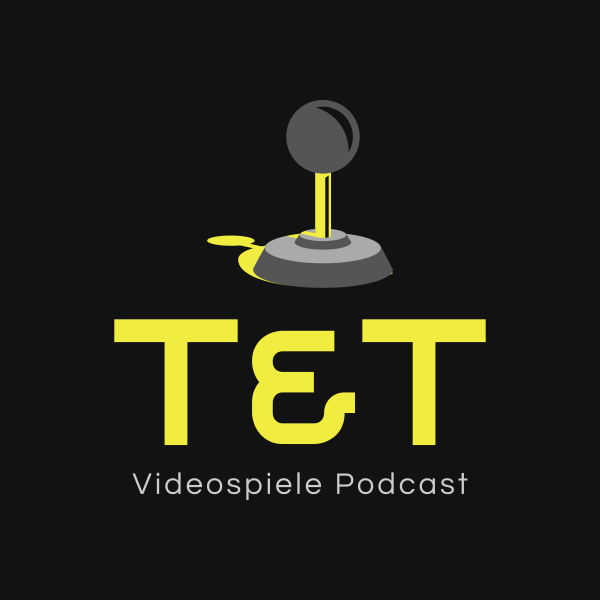 T&T Videospiele Podcast