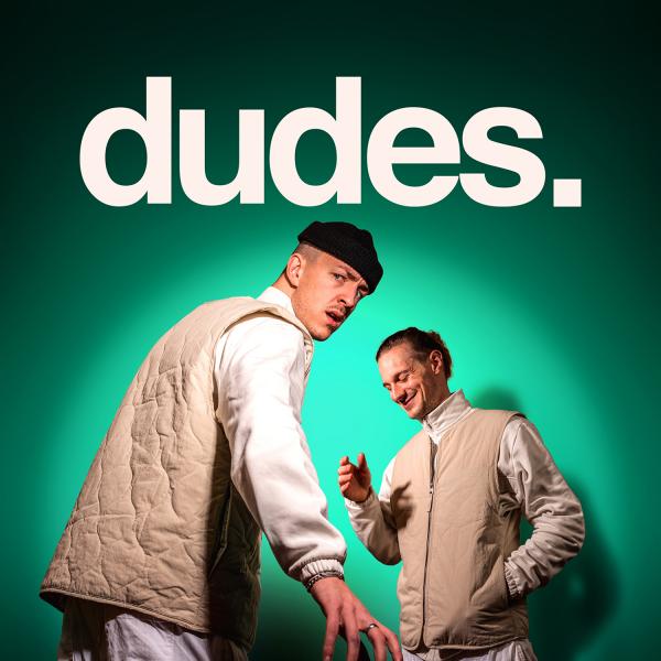 dudes.