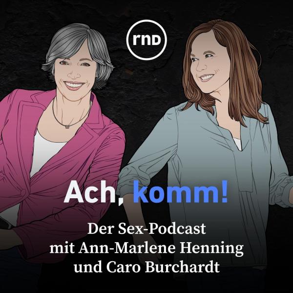 Ach, komm! - der Sex-Podcast