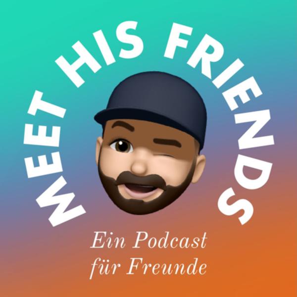 Meet His Friends