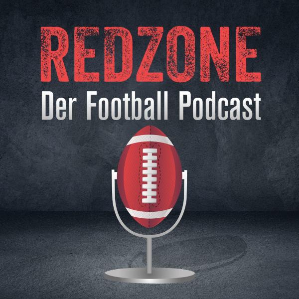 Redzone - Der Football Podcast: Alles rund um die NFL