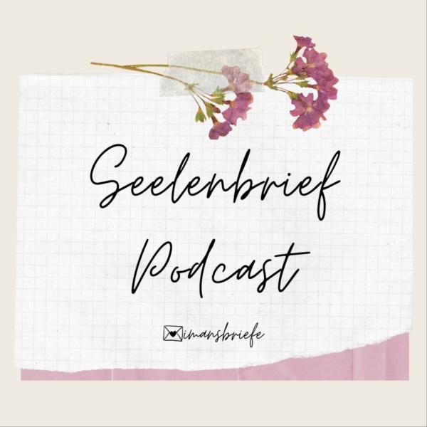 Seelenbrief Podcast