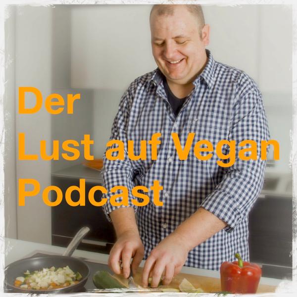Der Lust auf Vegan Podcast