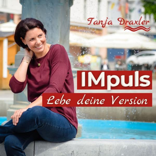 IMpuls - Lebe deine Version